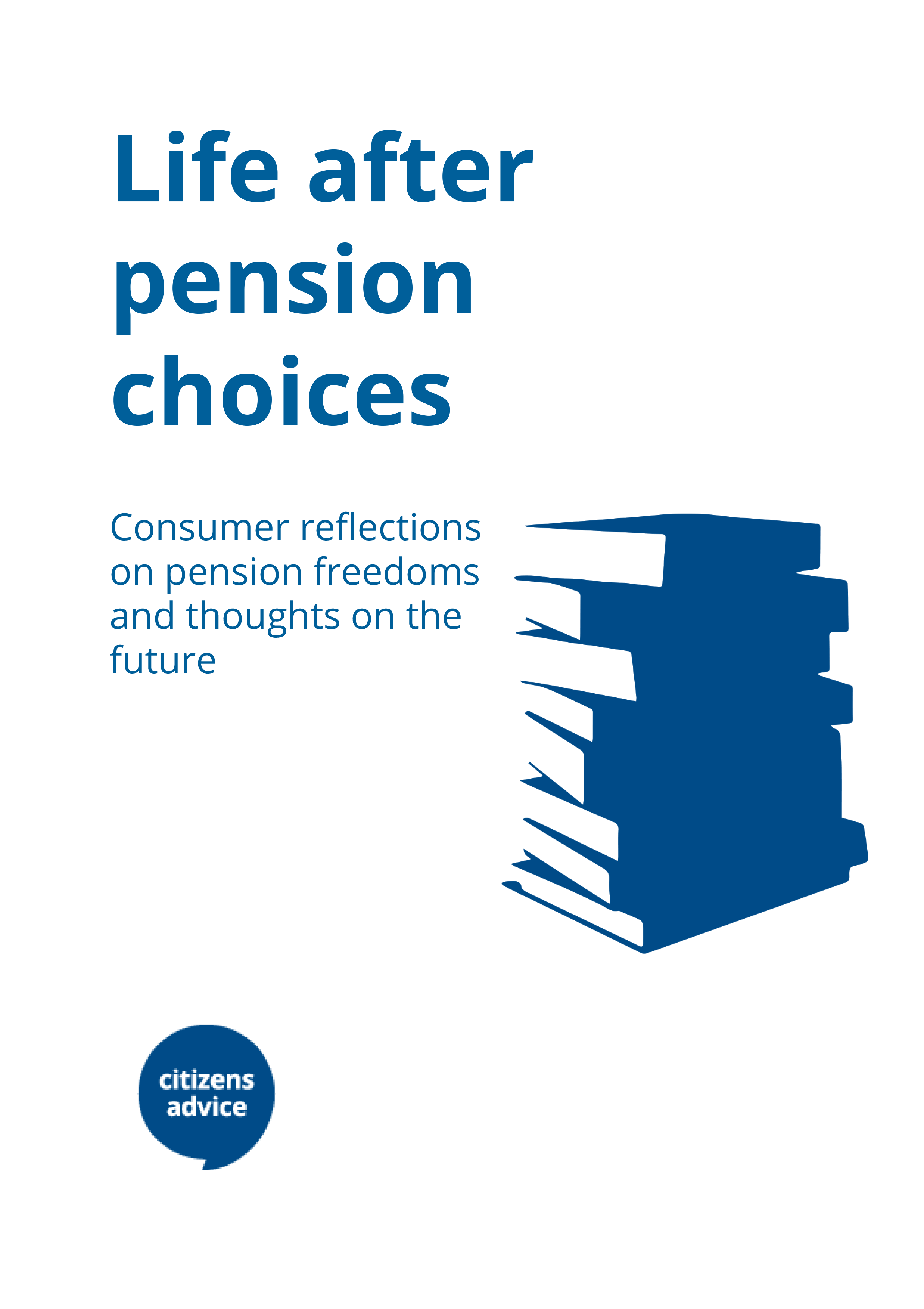 Life after pension choices