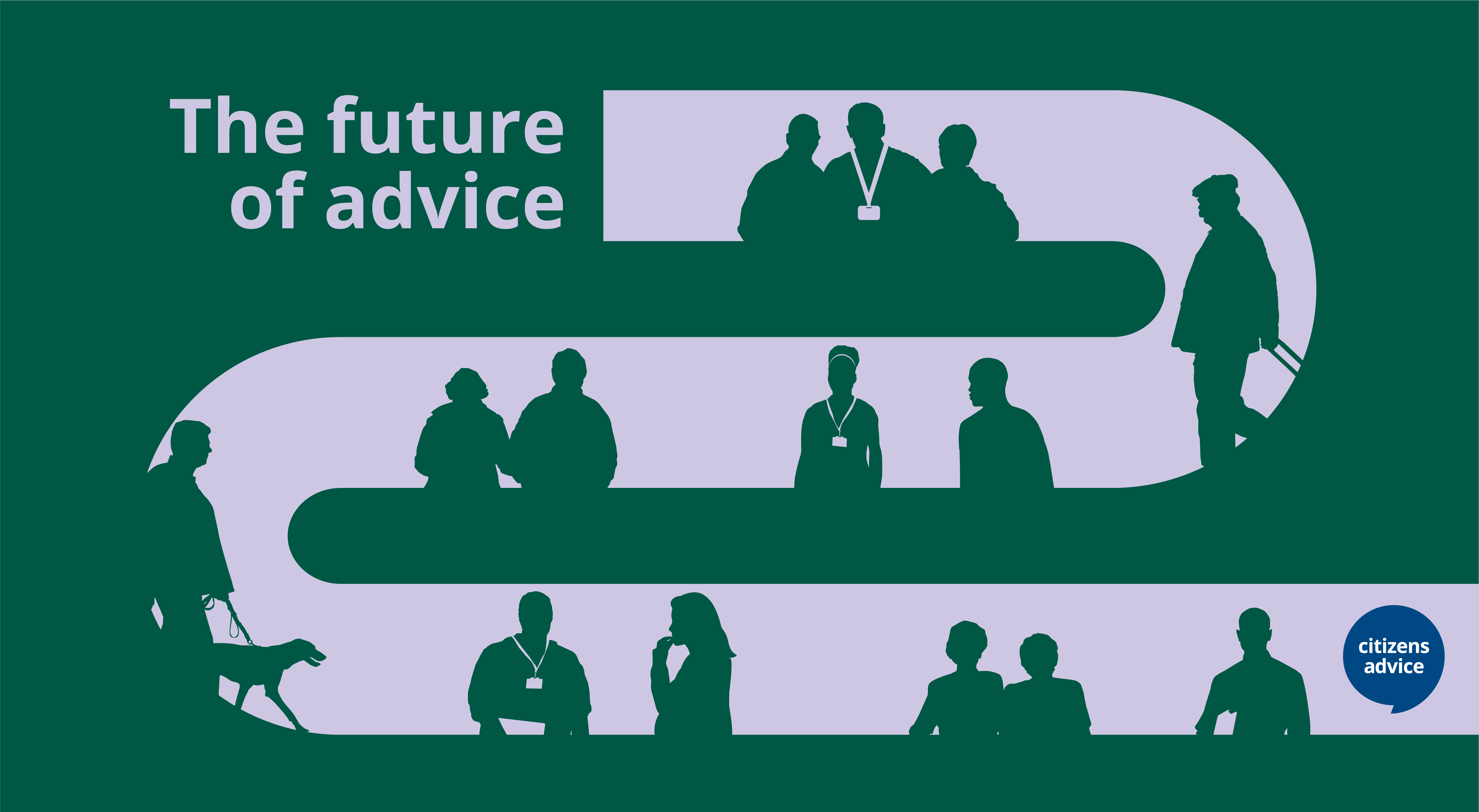 Future of advice - silhouettes of Citizens Advice advisers and clients